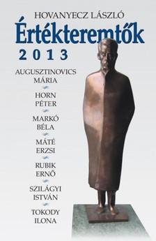 Hovanyecz László - Értékteremtők 2013 [eKönyv: epub, mobi]