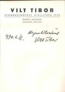 KÖRNER ÉVA - Vilt Tibor szobrászművész kiállítása (dedikált) [antikvár]