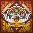 Asphalt Horsemen - Asphalt Horsemen -  Brotherhood