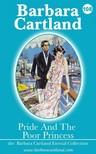 Barbara Cartland - Pride and the Poor Princess [eKönyv: epub, mobi]