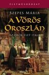 SZEPES MÁRIA - A vörös oroszlán [eKönyv: epub, mobi]<!--span style='font-size:10px;'>(G)</span-->