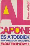 MAKAI GYÖRGY - Al Capone és a többiek [antikvár]