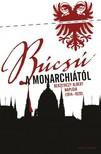 Berzeviczy Albert - Búcsú a Monarchiától [eKönyv: epub, mobi]<!--span style='font-size:10px;'>(G)</span-->