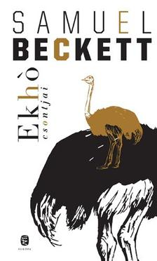 Samuel Beckett - Ekhó csontjai