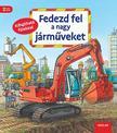 Susanne Gernhäuser - Fedezd fel a nagy járműveket