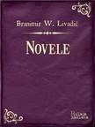 Livadiæ Branimir Wiesner - Novele [eKönyv: epub, mobi]