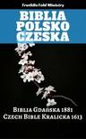 Jan Blahoslav, Joern Andre Halseth, TruthBeTold Ministry, Unity Of The Brethren - Biblia Polsko Czeska [eKönyv: epub,  mobi]