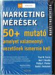 Farris, Paul W., Bendle, Neil T., Pfeifer, Phillip E., Reibstein, David J. - Marketingmérések [antikvár]