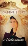 Sabine Ebert - A bába döntése [eKönyv: epub, mobi]<!--span style='font-size:10px;'>(G)</span-->