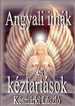 Késmárki László - Angyali imák és kéztartások<!--span style='font-size:10px;'>(G)</span-->