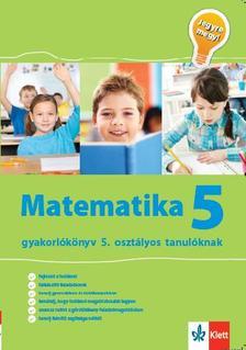 . - Matematika 5. - gyakorlókönyv 5. oszt. tanulóknak