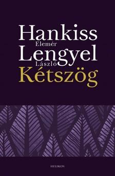 Hankiss Elemér - Lengyel László - Kétszög [eKönyv: epub, mobi]
