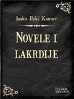 Kamov Janko Polić - Novele i lakrdije [eKönyv: epub,  mobi]