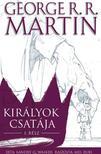 George R.R. Martin, Landry Q. Walker, Mel Rubi - Trónok harca: Királyok csatája I. (képregény)<!--span style='font-size:10px;'>(G)</span-->