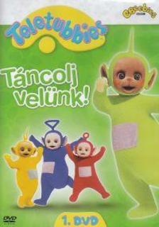 TELETUBBIES 1. - TÁNCOLJ VELÜNK