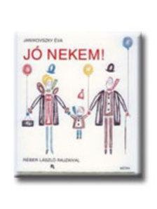JANIKOVSZKY ÉVA - Jó nekem! (6. kiadás)