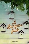 Elizabeth Strout - A Burgess fiúk [eKönyv: epub, mobi]<!--span style='font-size:10px;'>(G)</span-->