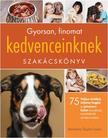 Barbara Taylor-Laino - Gyorsan,finomat kedvenceinknek szakácskönyv<!--span style='font-size:10px;'>(G)</span-->