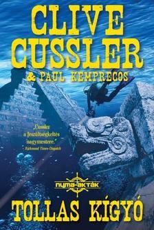 CUSSLER, CLIVE-KEMPRECOS, PAUL - TOLLAS KÍGYÓ /NUMA-AKTÁK 1.