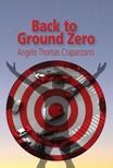 Thomas Angelo  Crapanzano - Back to Ground Zero [eKönyv: epub,  mobi]