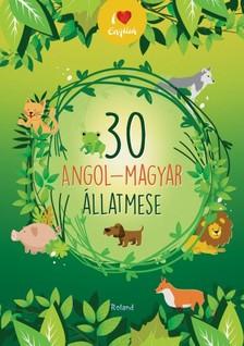 - 30 angol-magyar állatmese   [eKönyv: pdf]