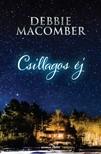 Debbie Macomber - Csillagos éj [eKönyv: epub, mobi]<!--span style='font-size:10px;'>(G)</span-->