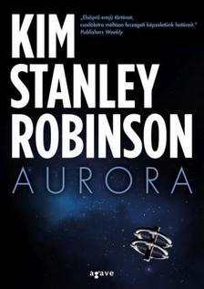 Kim Stanley Robinson - Aurora