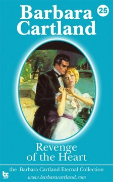 Barbara Cartland - Revenge of the Heart [eKönyv: epub, mobi]