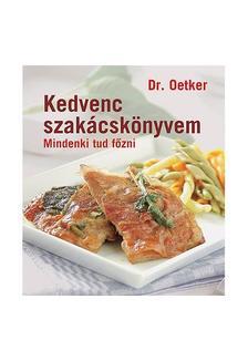 Dr. Oetker - KEDVENC SZAKÁCSKÖNYVEM - MINDENKI TUD FŐZNI