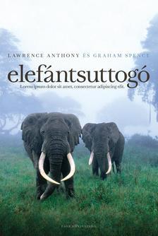 ANTHONY, LAWRENCE-SPENCE, GRAHAM - Elefántsuttogó