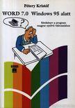Pétery Kristóf - Word 7.0 Windows 95 alatt [antikvár]