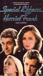 FRANK, HARRIET - Special Effects [antikvár]