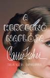 Carrie Fisher - A hercegnő naplója - Találkozás önmagammal [eKönyv: epub, mobi]<!--span style='font-size:10px;'>(G)</span-->