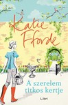 Katie Fforde - A szerelem titkos kertje [eKönyv: epub,  mobi]