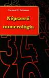 TURNMAN, CARMEN D. - NÉPSZERŰ NUMEROLÓGIA