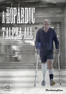 KOLLMAN ANDRÁS - HÓPÁRDUC TALPRA ÁLL  - DOKUMENTUM FILM ERŐSS ZSOLTRÓL