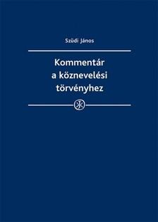 Szüdi János - Kommentár a köznevelési törvényhez [eKönyv: epub, mobi]