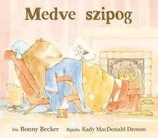 BECKER, BONNY-MACDONALD DENTON, KADY - Medve szipog