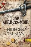 Abercrombie, Joe - Hidegen tálalva - KEMÉNY BORÍTÓS