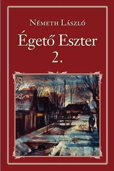 Németh László - Égető Eszter II. - Nemzeti Könyvtár