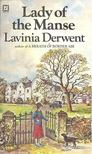 DERWENT, LAVINIA - Lady of the Manse [antikvár]