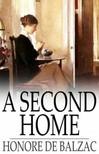 Honoré de Balzac - A Second Home [eKönyv: epub,  mobi]