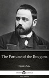 ÉMILE ZOLA - The Fortune of the Rougons by Emile Zola (Illustrated) [eKönyv: epub,  mobi]
