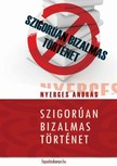 Nyerges András - Szigorúan bizalmas történet [eKönyv: epub, mobi]