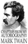 Mark Twain - Chapters from My Autobiography [eKönyv: epub,  mobi]