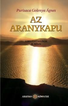 Ágnes Purisaca Golenya - Az aranykapu - Az Aranyasszony trilógia II. része [eKönyv: epub, mobi]
