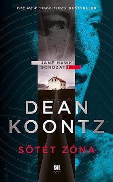 - Sötét zóna - Jane Hawk sorozat