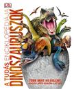A tudás enciklopédiája - Dinoszauruszok<!--span style='font-size:10px;'>(G)</span-->