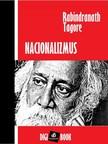 Rabindranáth Tagore - Nacionalizmus [eKönyv: epub, mobi]<!--span style='font-size:10px;'>(G)</span-->