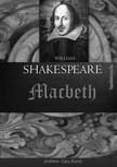 William Shakespeare - Macbeth [eKönyv: epub, mobi]<!--span style='font-size:10px;'>(G)</span-->